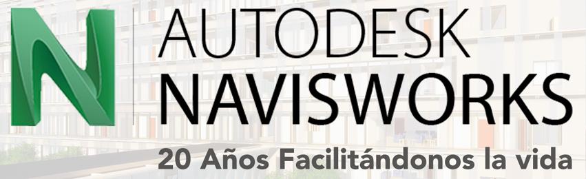 Navisworks, 20 años facilitándonos la vida…